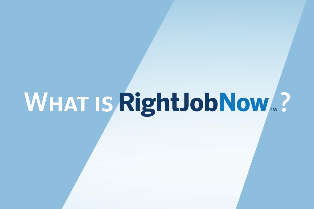 What is RightJobNow?