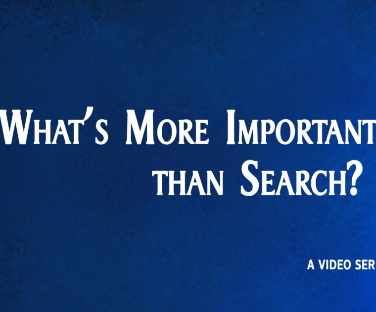 what's more important than search?